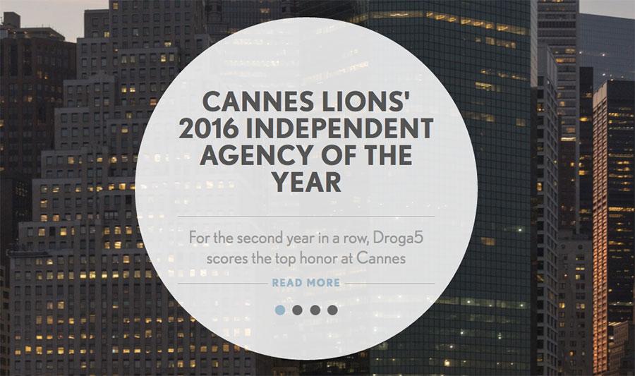 Droga5는 칸 국제광고제에서 2년 연속 '올해의 독립 광고대행사'에 선정되었다. ©Droga5