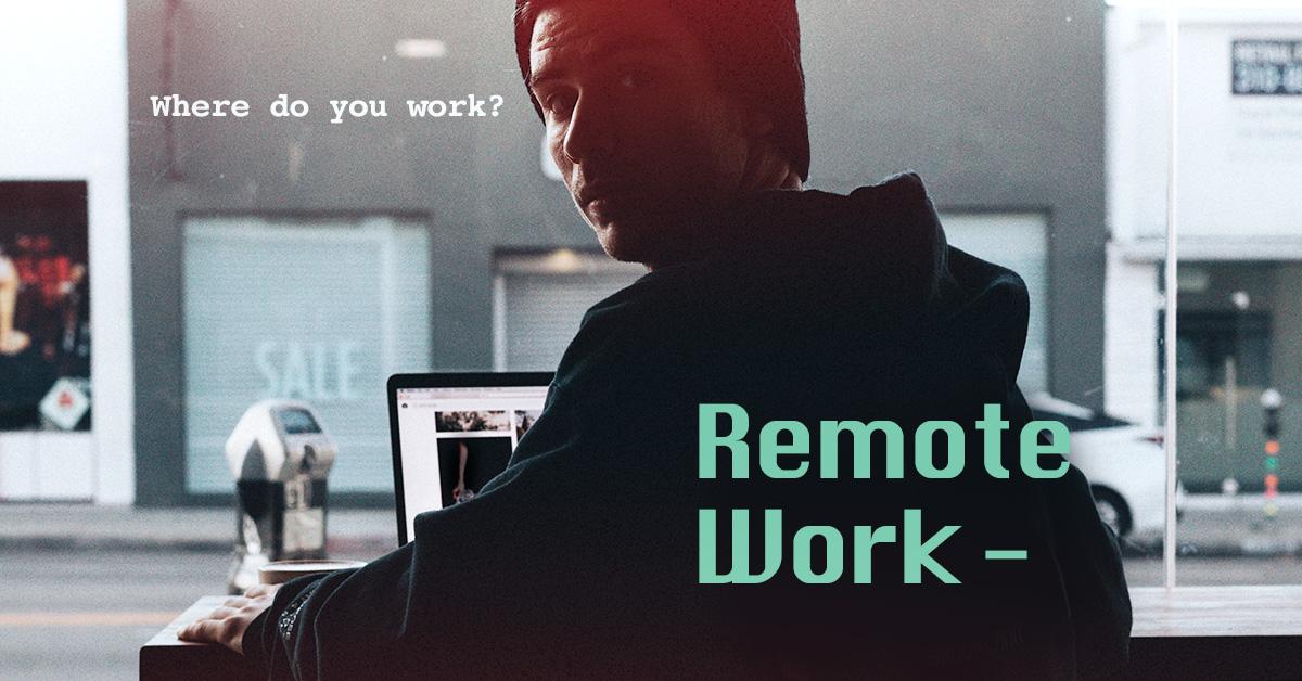 리모트워크, 리모트워크 사례, 리모트워크 기업, 리모트워크 장단점, 리모트워크란